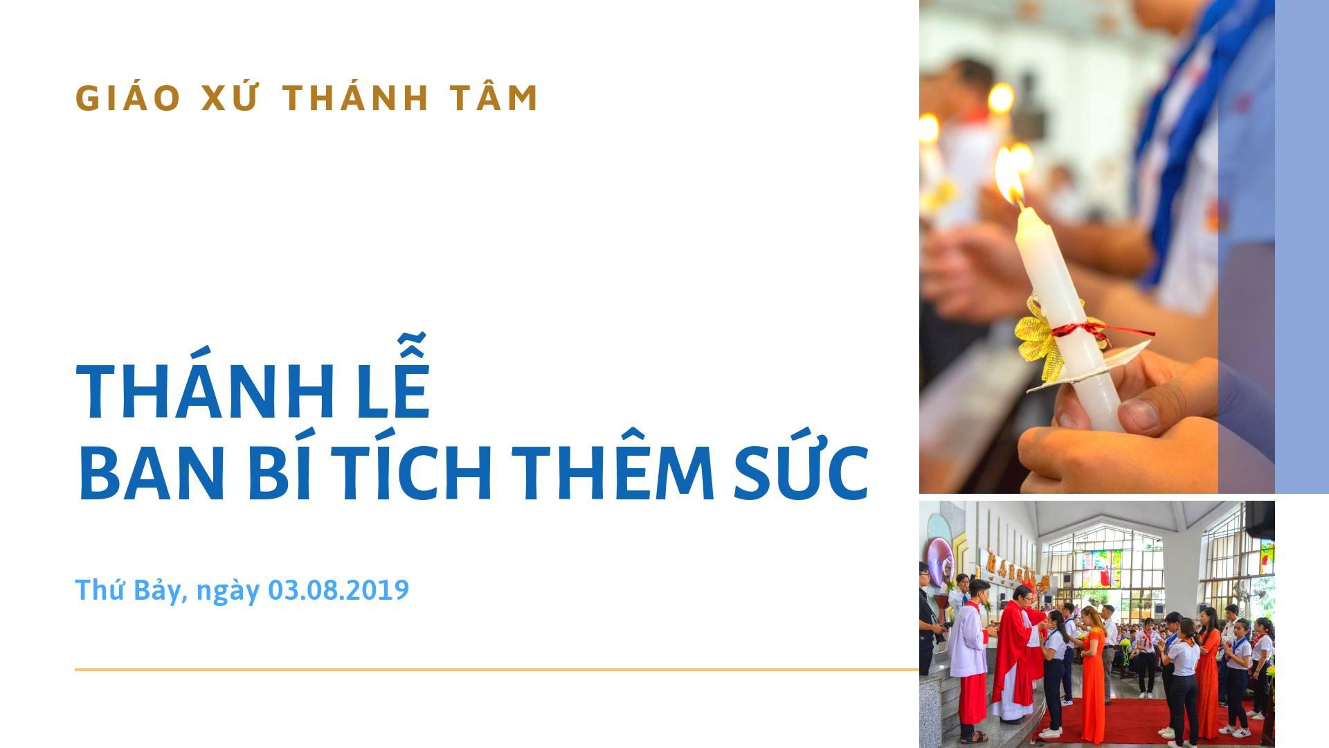 GIÁO XỨ THÁNH TÂM ẢNH LỄ THÊM SỨC 3-8-2019