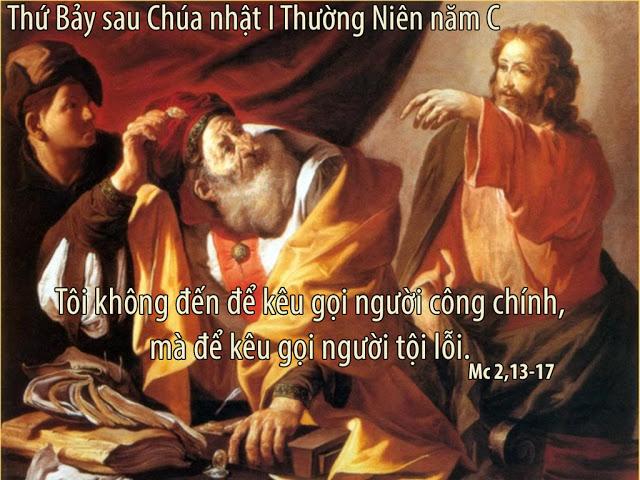 Thứ Bảy sau Chúa Nhật 1 Quanh Năm: Kêu gọi người tội lỗi